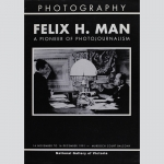Man, Felix H.: A pioneer of photojournalism