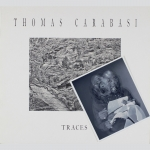 Carabasi, Thomas: Traces. Photographs 1977-1988, signiert