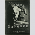 Blenkinsop, Philip: THE CARS THAT ATE BANGKOK