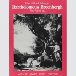 Breenbergh, Bartholomeus: The Paintings. Werkverzeichnis.